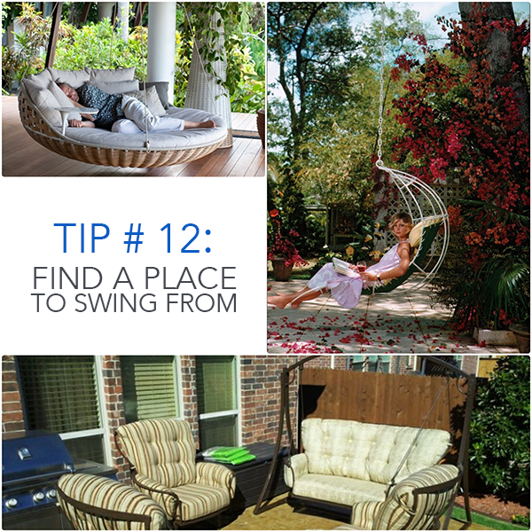 Tip 12 Find A Place To Swing From